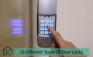 10 Different Types Of Door Locks