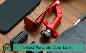 5 Best Portable Door Locks