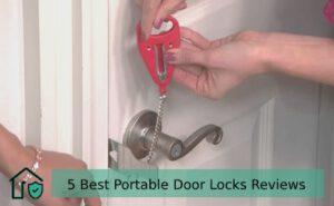 5 Best Portable Door Locks Reviews