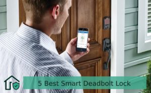 5 Best Smart Deadbolt Lock