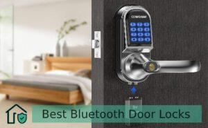 Best Bluetooth Door Locks