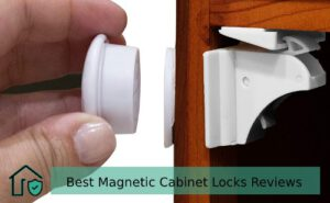 Best Magnetic Cabinet Locks Reviews