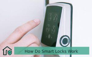 Know How Do Smart Locks Work_