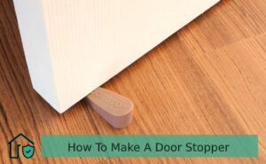 How To Make A Door Stopper