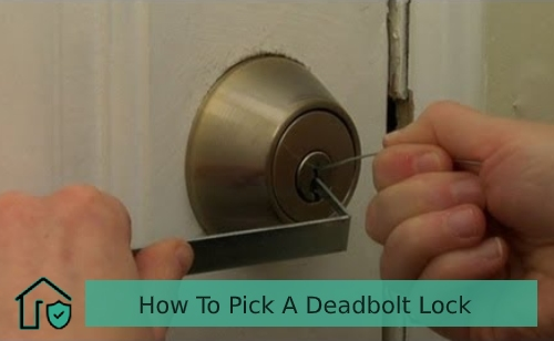How To Pick A Deadbolt Lock