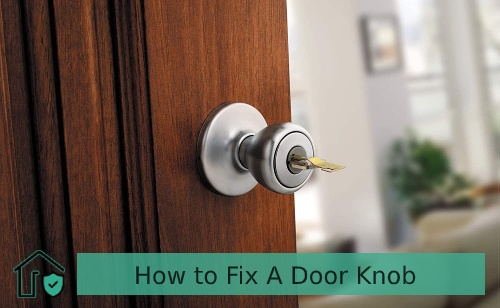 How to Fix A Door Knob