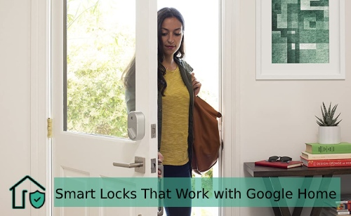 Smart Locks That Work With Google Home