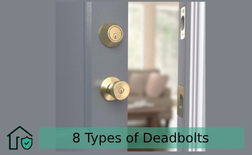 Types of Deadbolts