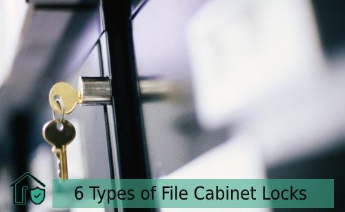 6 Types of File Cabinet Locks