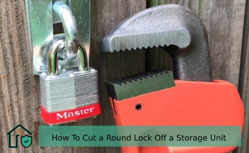 How To Cut a Round Lock Off a Storage Unit