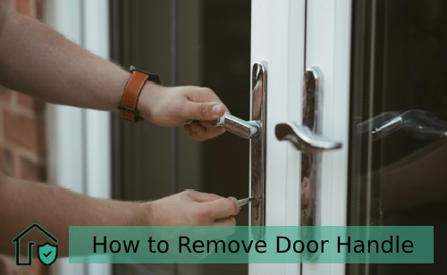 How to Remove Door Handle