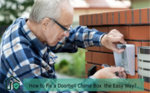 How to Fix a Doorbell Chime Box the Easy Way
