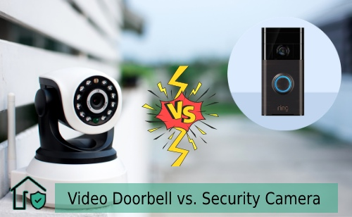 Video Doorbell vs Security Camera | Which one is better