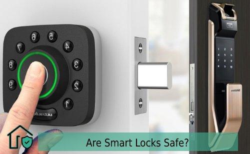 Are Smart Locks Safe,