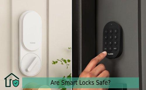 Are Smart Locks Safe
