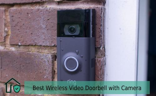 Best Wireless Video Doorbell with Camera, Best Wireless Doorbell with Camera
