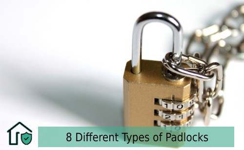 8 Different Types of Padlocks and Some Notes on their Usage