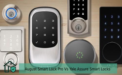 August Smart Lock Pro Vs Yale Assure Smart Locks