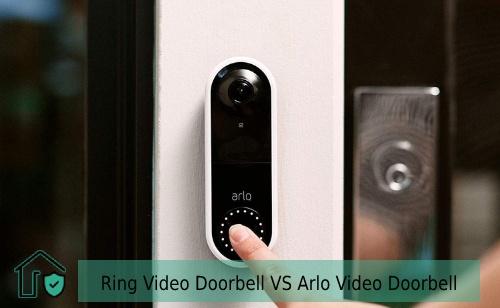 Ring Video Doorbell VS Arlo Video Doorbell - Ring video doorbell , arlo video doorbell